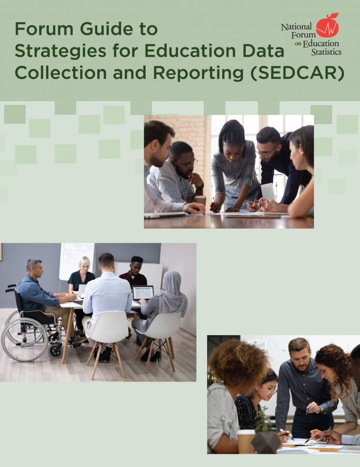 Forum Guide to Strategies for Education Data Collection